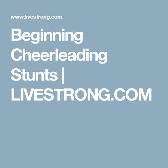 Beginning Cheerleading Stunts | LIVESTRONG.COM