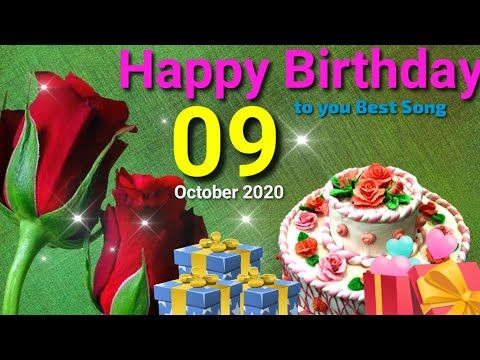 Happy Birthday To You Special Song 09 October Happy Birthday Status Video Besthappybirthdayso Happy Birthday Status Happy Birthday To You Happy Birthday Fun