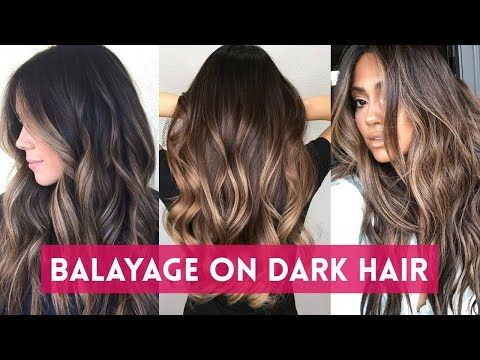 Balayage For Brunettes Balayage Highlights On Dark Hair Ombre Hairstyle Youtube Balayage Hair Dark Dark Hair With Highlights Balayage Brunette