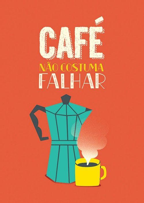 Poster Café Não Falha: