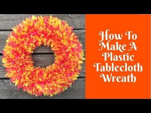 I M Someone Who Loves To Look Good Love Makeup Hair And Everything Beautiful Also Doing Diy Projects So Ca Plastic Tablecloth Wreath Wreaths - How To Make A Plastic Tablecloth Wreath