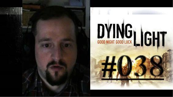[DE] DYING LIGHT [038] Das Nest sprengen ★ Let's Play Dying Light PC