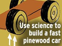 How to Use Science to Make a Fast Pinewood Derby Car -- Boys' Life magazine