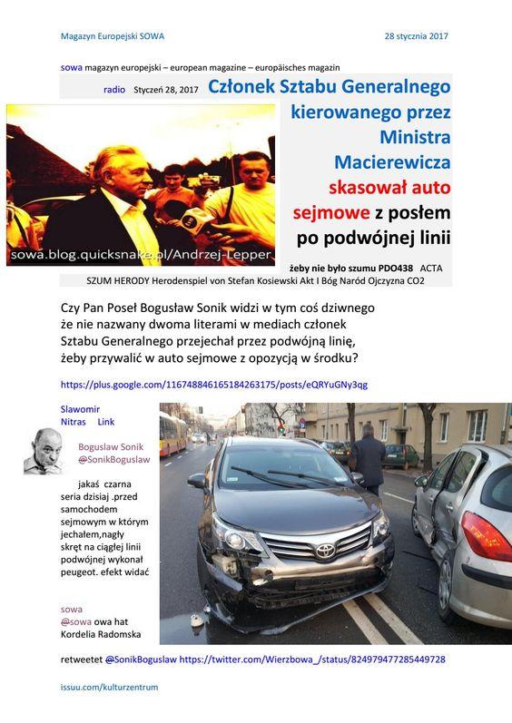 For live poland czlonek sztabu generalnego kierowanego przez ministra macierewicza skasowal auto sejmowe z posłem opozycji w środku http://konserwa.blox.pl/2017/01/w-imieniu-mieszkancow-Tarnowa-niezalezny-radny.html: