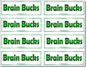 Corkboard Connections: Motivate with Brain Bucks! Use as a reward for solving a problem or creativity