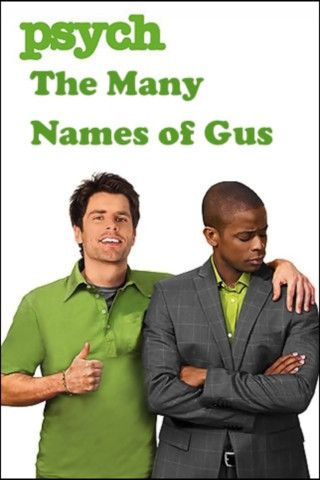 love how Gus has a different name in every episode!! <3