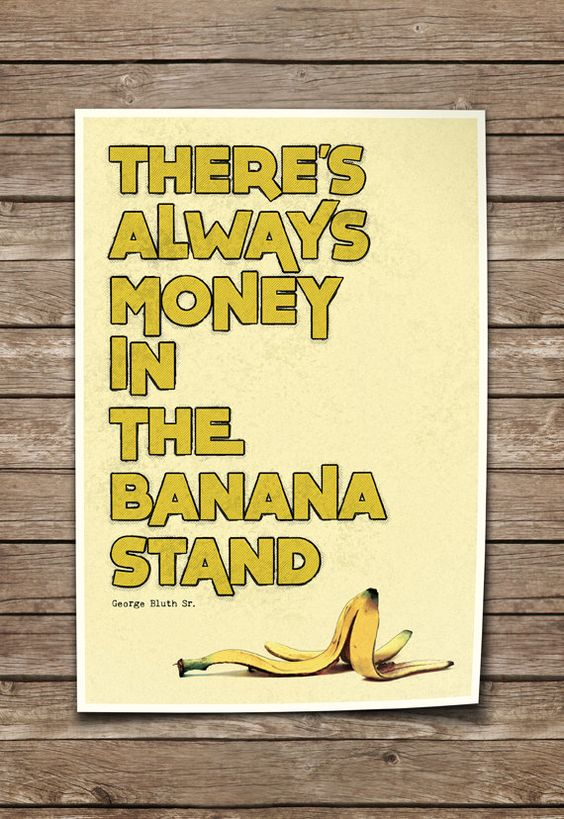 $$$ in the banana stand