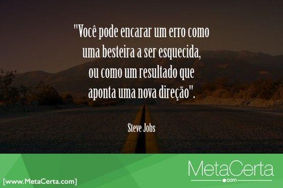 Um pouco mais da sabedoria de Steve Jobs...