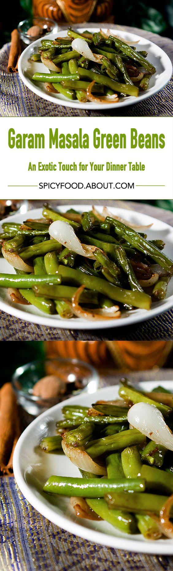 Garam Masala Green Beans: An Exotic Touch for Your Dinner Table | #garammasala #curried #greenbeans #vegan