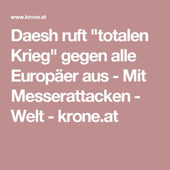 """Daesh ruft """"totalen Krieg"""" gegen alle Europäer aus - Mit Messerattacken - Welt - krone.at"""