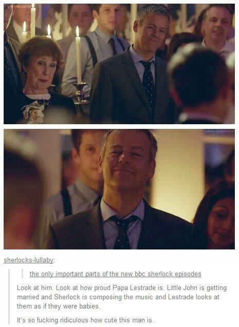 There is so feels. No sads. Only happy Lestrade. And that is very good and very important.