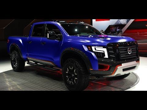 New 2019 Nissan Titan Warrior 5 0l V8 545hp Exterior And Interior 1080p Full Hd Youtube Nissan Warrior Nissan Titan Nissan