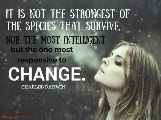 Here is a beautiful quote by Charles Darwin to inspire us through the day... TGIF!   #energisewealth #womeninbiz #womenandmoney #womensuccessmoney