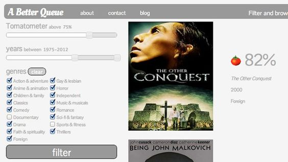 A Better Queue - Makes finding great movies on Netflix Instant Stream in the genre you desire much easier.