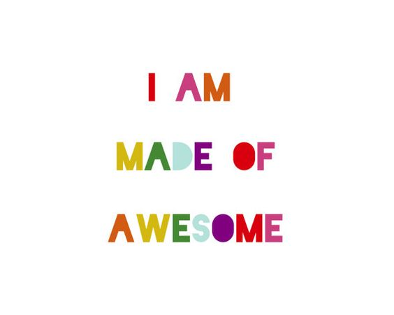 I am made of awesome Girl by SevenElles on Etsy digital download