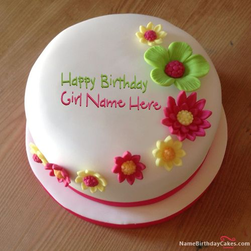 Birthday Wishes Images With Cake And Flowers : Write name on Colorful Flowers Birthday Cake - Happy ...