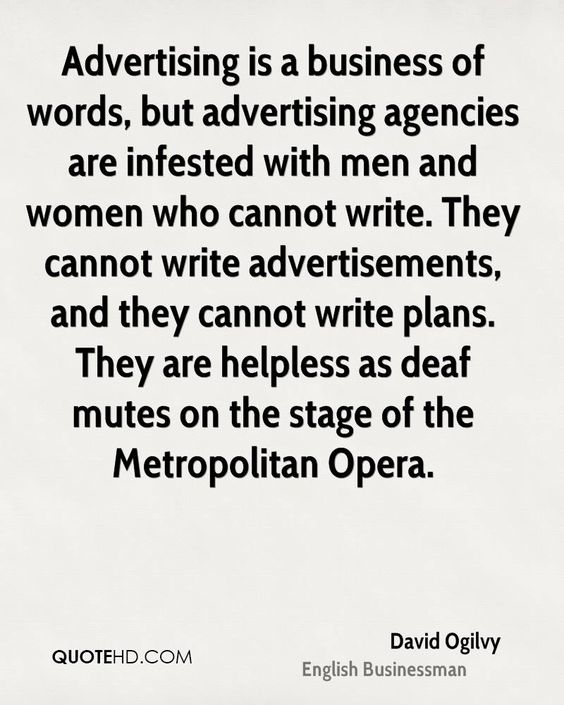 david-ogilvy-businessman-quote-advertising-is-a-business-of-words-but.jpg 800×1,000 ピクセル
