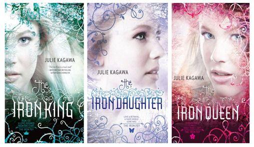 43.Iron King, 44.Iron Daughter, 45.Iron Queen.  by Julie Kagawa