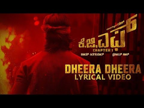 Dheera Dheera New Lyrical Song From Kgf Starring Yash And Srinidhi Shetty Is Out Now It Is An Awakening Strong As Well As Emotion Lyrics Songs Telugu Movies