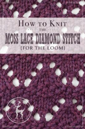How to Knit the Moss Lace Diamond Stitch for the Loom | Vintage Storehouse & Co.