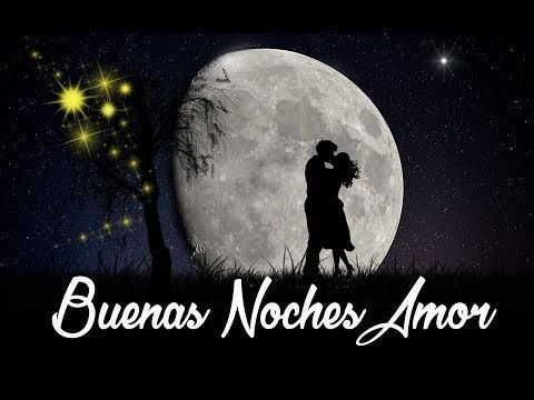 Buenas Noches Amor Postales De Buenas Noches Good Morning Images Morning Images Frases