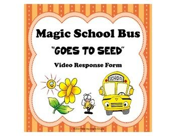 """Plants Magic School Bus """"Goes to Seed"""" Video Response Form ..."""