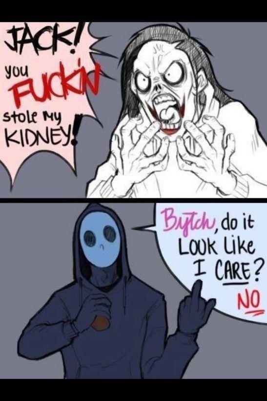 Everybody Loves Me Creepypasta Meme Jeff The Killer