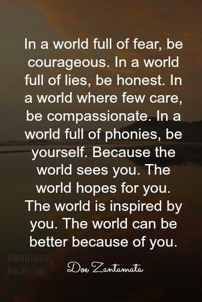 Heartfelt Quotes: In the world. ~ Doe Zantamata