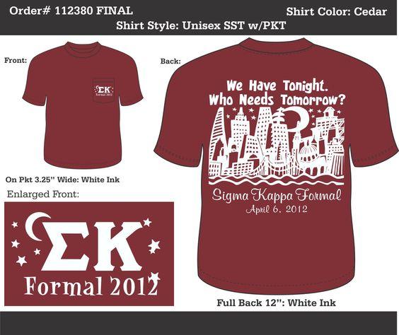 Sigma Kappa Formal  http://www.greekt-shirtsthatrock.com/