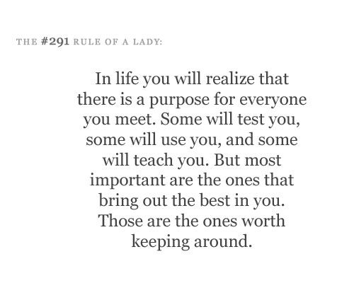 """""""In Life You Will Realize That There Is A Purpose For"""