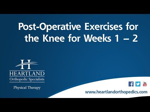Best Knee Arthroscopy Exercises Weeks 1 and 2 Post-op - YouTube
