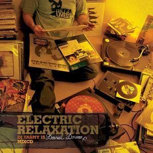 Daniel Drumz - Electric Relaxation Mixtape (2006)
