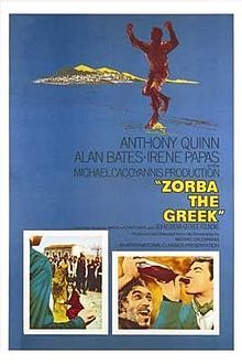 Zorba the Greek is a 1964 film based on the novel Zorba the Greek by Nikos Kazantzakis. The film was directed by Cypriot Michael Cacoyannis and the title character was played by Anthony Quinn. The supporting cast includes Alan Bates, Lila Kedrova, Irene Papas, and Sotiris Moustakas.
