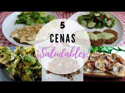 5 Cenas Saludables Muy Rapidas Con Pocos Ingredientes Erika Blop Youtube Cenas Saludables Recetas De Comida Saludable Comida Saludable