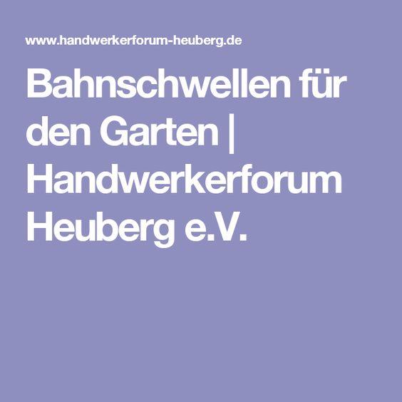 Bahnschwellen für den Garten   Handwerkerforum Heuberg e.V.