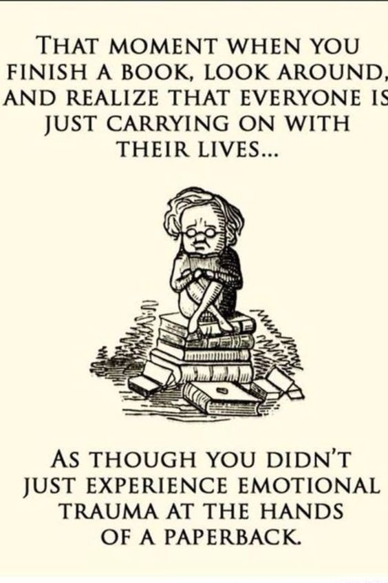 This has happened to me way more times than I care to admit!  Definitely love my books!