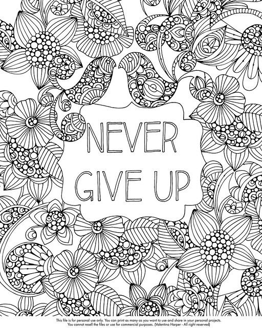 Never Give Up Free Coloring Pages Free Adult Coloring Pages