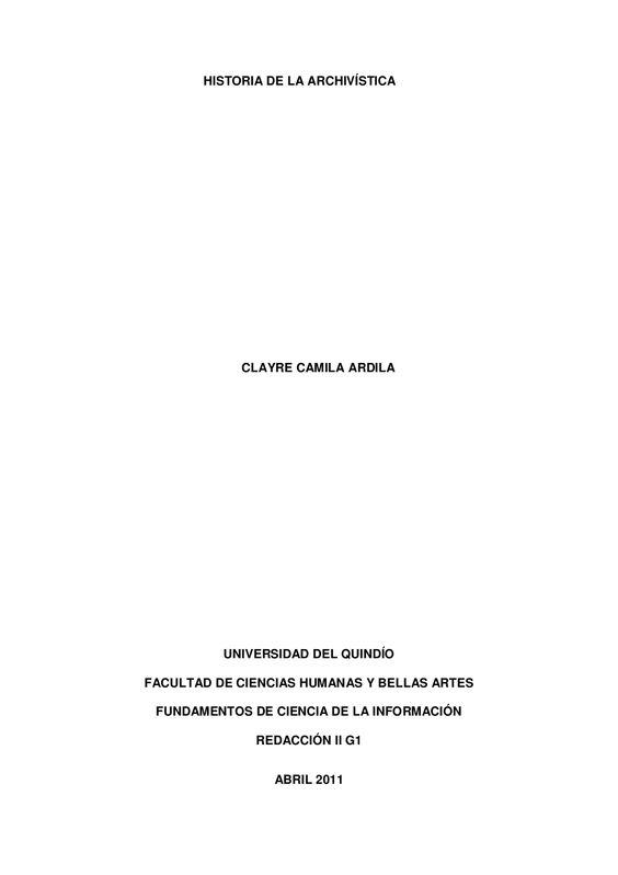 Historia de la archivística 1 by clayrecamila1 via slideshare