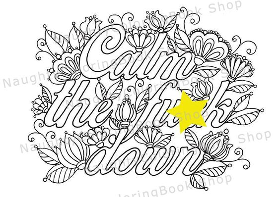Calm The Fu K Down Desk Accessories Office Decor Swear Words Printable Coloring Pages Swear Swearing Coloring Book Swear Word Coloring Coloring Books