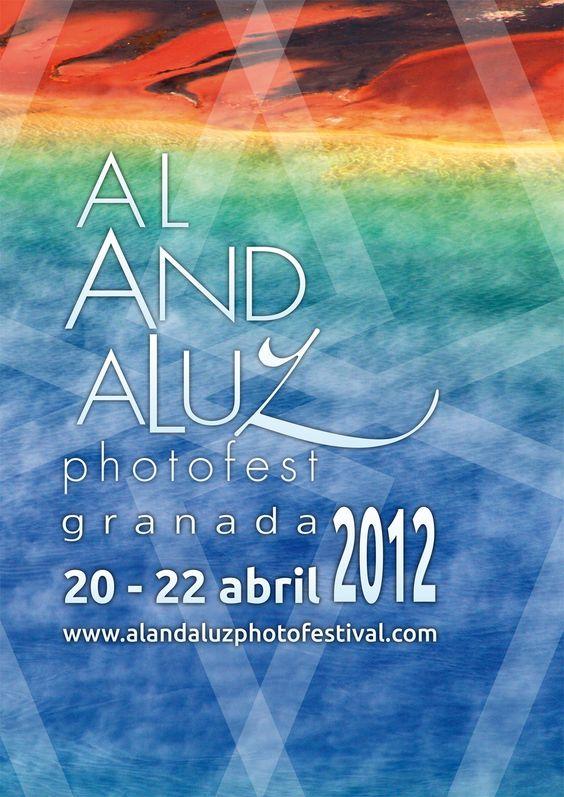 """Al AndaLuz PhotoFest"" del 12 al 30 de abril de 2012 en Granada."