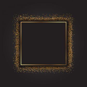Gold Glitter Frame 0304 Background Celebrate Celebration Png And Vector With Transparent Background For Free Download Glitter Frame Gold Glitter Background Glitter Background