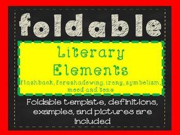 Free foldable of literary elements including flashback, foreshadowing, irony, symbolism, tone, and mood.