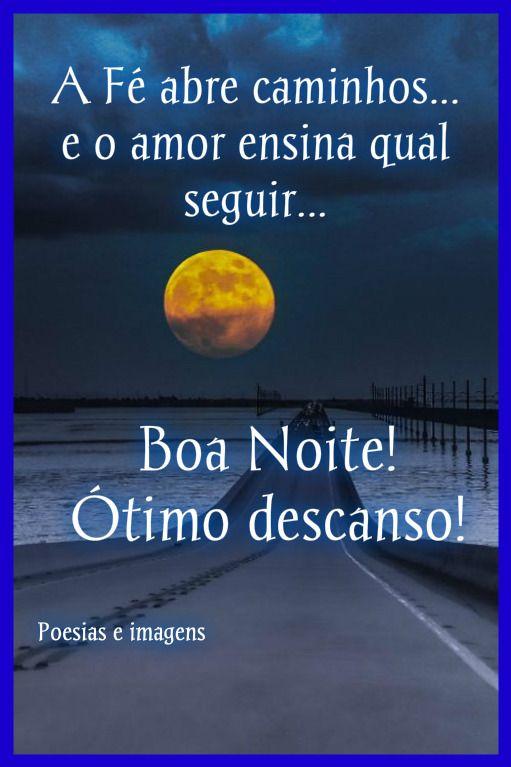 a fé abre caminhos boa noite