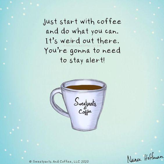 Good Morning Coffee Humor Coffee Quotes Coffee Meme