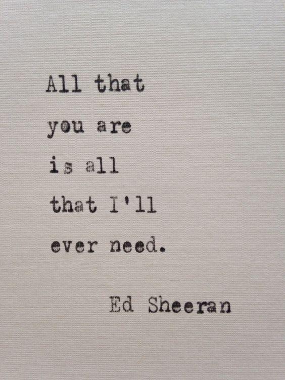 Ed Sheeran quote hand typed on antique typewriter