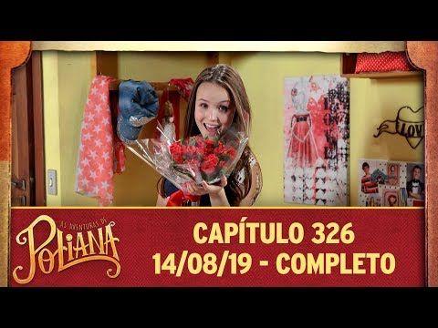 As Aventuras De Poliana Capitulo 326 14 08 19 Completo