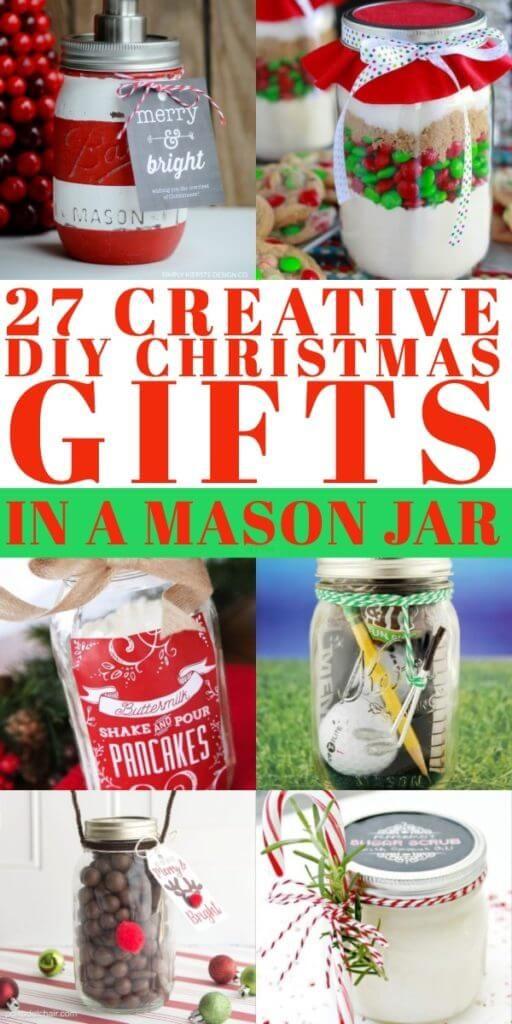 27 Creative Diy Mason Jar Gifts For Any Occasion Mason Jar Christmas Gifts Christmas Mason Jars Holiday Mason Jar
