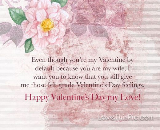 My Love My Wife Happy Valentines Day Valentines Day Valentine S Day Vday Quotes Valen Valentines Day Love Quotes Valentine Quotes Happy Valentines Day Pictures