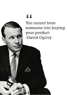 "David Ogilvy Quotes Interesting You Cannot Bore Someone Into Buying Your Product"" David Ogilvy"