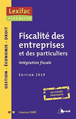 Fiscalites Des Entreprises Et Des Particuliers Integrat Https Www Amazon Fr Dp 2749538580 Ref Fiscalite Des Entreprises Fiscalite Cours De Comptabilite